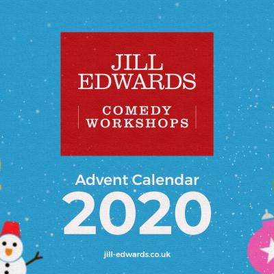 Jill's Advanced Stand-Up Comedy Workshop's 2020 Online Comedy Advent Calendar...